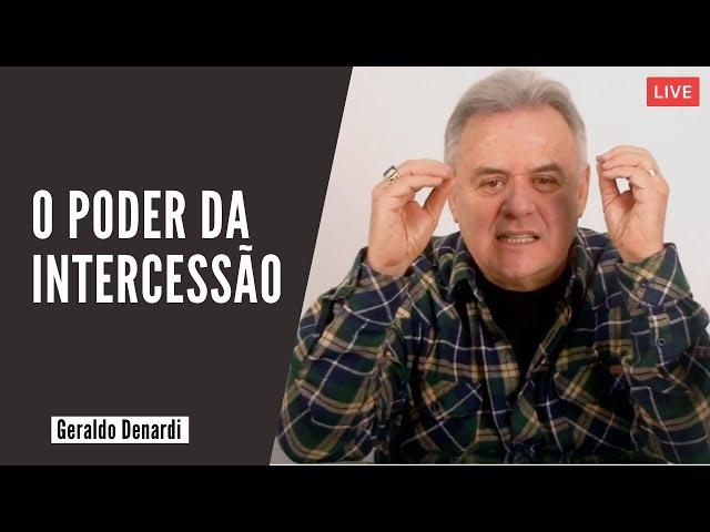 O poder da intercessão - Ap. Denardi - Live 30/07