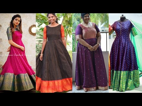 Silk Gown Design Ideas from Old saree | Latest South Indian Dress Designs for 2020
