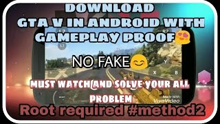 HOW TO DOWNLOAD GTA V IN ANDROID WITH GAMEPLAY PROOF #METHOD2 ,😎(all problem solved)root required