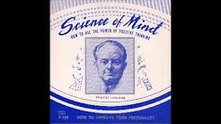 F-124A Ernest Holmes - The Mind that is Within You - Part 1