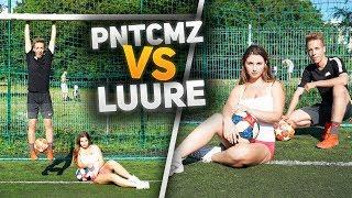Luure VS PNTCMZ Football   Kobieta i piłka nożna   Odc. 3