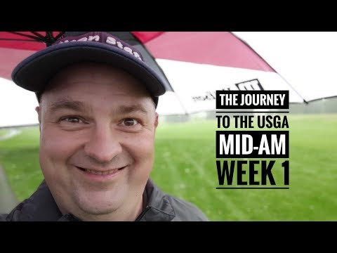 The Journey To The USGA Mid-Amateur–Episode 2