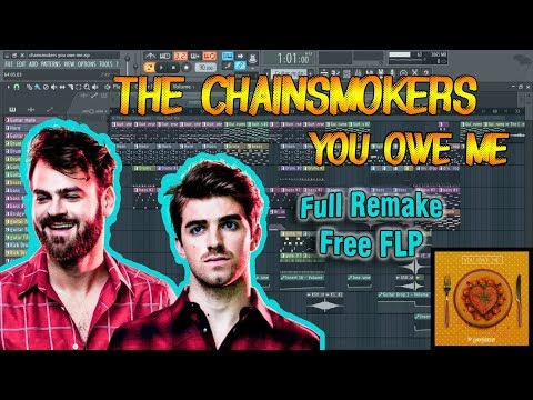 The Chainsmokers - You Owe Me (Remake +Free FLP)