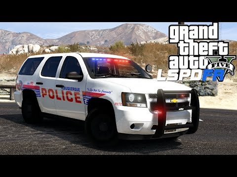 GTA 5 - LSPDFR - Ep 111 - Albuquerque Police Department!