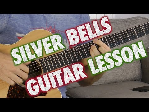 Silver Bells Guitar Lesson