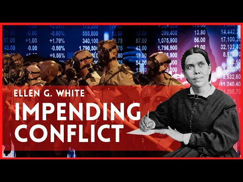 """Impending Conflict by Ellen G. White (From the book """"The Great Controversy"""")"""