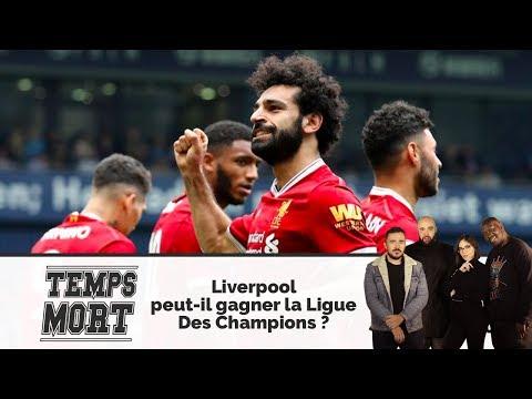 Liverpool peut-il gagner la Ligue Des Champions ? - #TempsMort présentée par Agathe Auproux 24/04/18