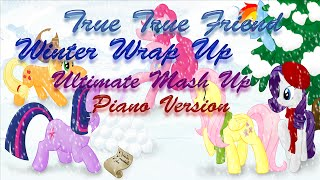 MLP: A True True Friend Winter Wrap Up (Ultimate Mash Up) Piano Duet w/ Sheet Music