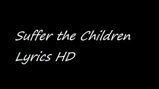 Suffer the Children Napalm Death Lyrics HD