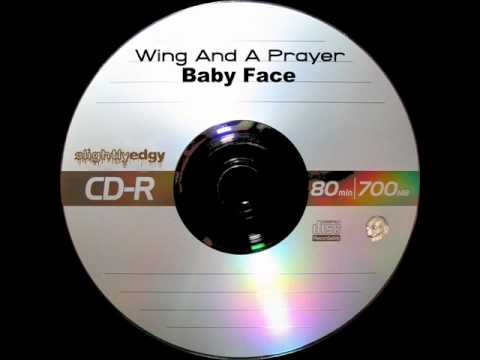 Wing And A Prayer - Baby Face