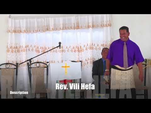 REV. VILI HEFA (NOFO MALI) A.O.G HOUMAKELIKAO) ONE OF MY FAVORITE SERMON