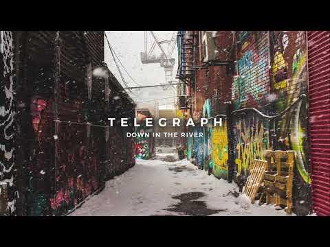 Telegraph - Down in the River [Audio]