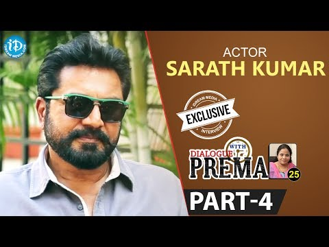 Actor Sarath Kumar Exclusive Interview Part #4    Dialogue With Prema   Celebration Of Life