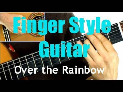Somewhere Over The Rainbow Finger Style Guitar Instrumental Lesson