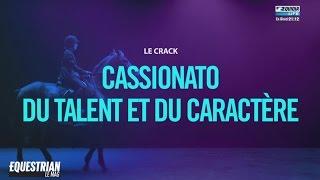 Equestrian Le Mag 30/05 - Cassionato, du talent et du caractère