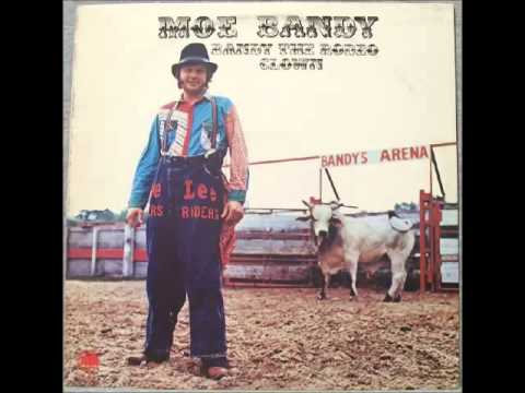 Moe Bandy -- Bandy the Rodeo Clown
