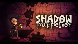 [Gameplay] Shadow Puppeteer