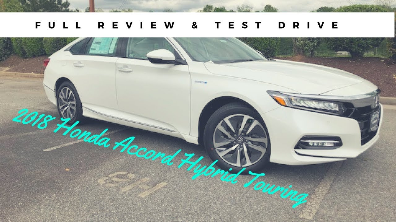 2018 Honda Accord Hybrid Touring Full Review Test Drive