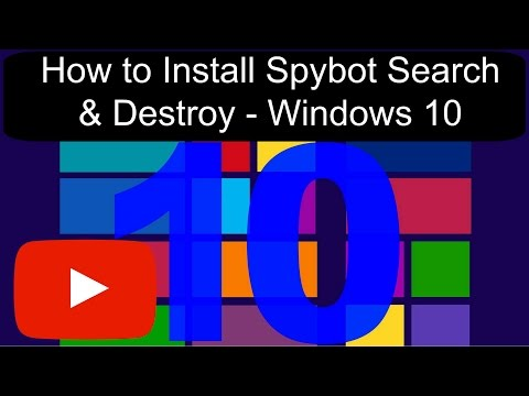How To Install Spybot Search & Destroy (Version 2.4) - Windows 10 - FREE! (1080p) (2017)