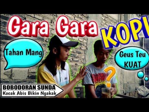 Video Lucu Sunda - Gara Gara Kopi