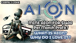 Why I Love AION - Mine AION For $1400 Per Month Profit? AION Token Swap - World Crypto Con Winners