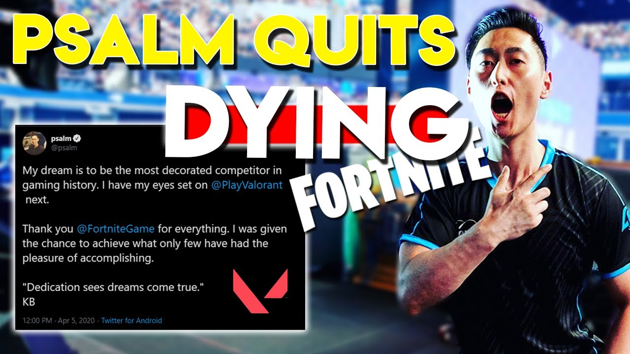 Psalm Moved to Valorant from Fortnite