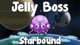 Jelly Boss - Starbound Guide , Fourth Boss - Gullofdoom - Guide/Tutorial - BETA