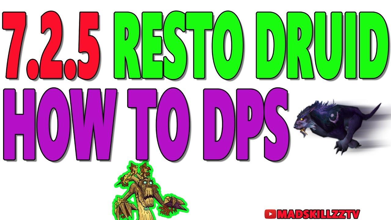 7 2 5 Resto Druid How To Dps Talents Rotation Stat Priority Youtube