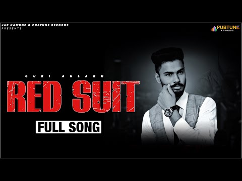 Red Suit (Full Song) | Guri Aulakh | Beat...