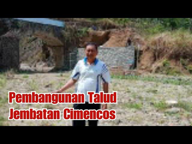 #BAYUVLOG Pembangunan Talud Pengaman Jembatan Cimencos