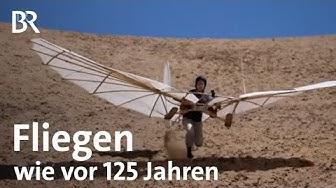 Lilienthal-Gleiter: Fliegen wie vor 125 Jahren | Gut zu wissen | BR