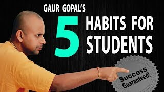 5 lessons for students!!! success guaranteed!!gaur gopal das (@gaurgopald)