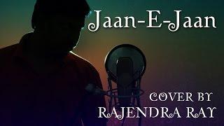 Jaan-E-Jaan | Saawariya | Cover by Rajendra Ray