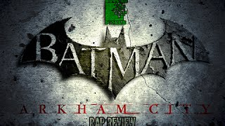 Batman Arkham City - Rap Review