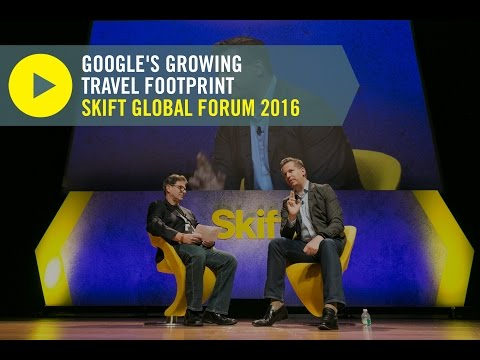 Google Travel's VP of Engineering at Skift Global Forum 2016