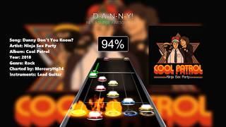 Ninja Sex Party - Danny Don't You Know? (Clone Hero Custom Chart)