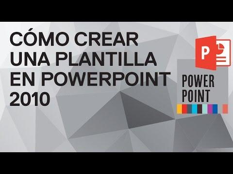 Cómo crear una Plantilla o Tema en PowerPoint 2010 - Tutorial gratuito ...