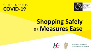 Shopping Safely as Measures Ease