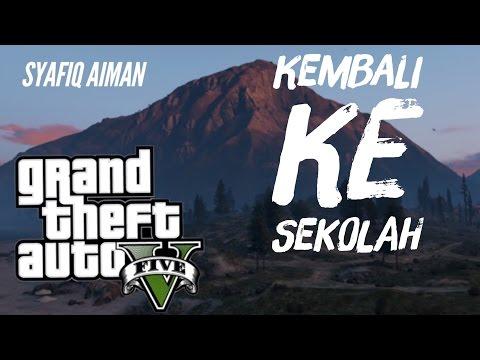 Kembali Ke Sekolah - GTA 5 Online (Bahasa Malaysia)