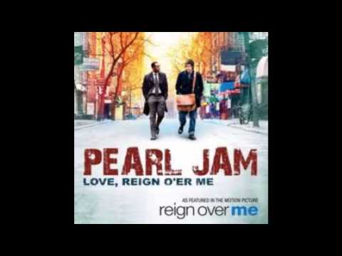 Pearl Jam - Love, Reign O'er Me   [Official]