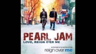 Pearl Jam - Love, Reign O