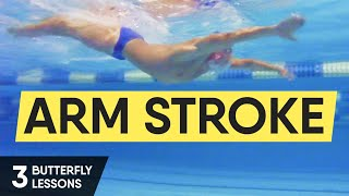 THE MOST IMPORTANT IN BUTTERFLY. ARM STROKE. BUTTERFLY SWIMMING LESSONS @ Swimmate