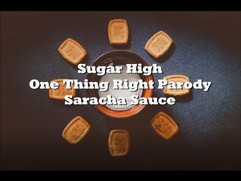 sugar-high- -one-thing-right-parody