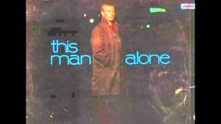 Edward Woodward - This Man Alone