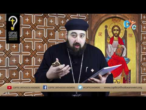 Coptic Orthodox answers (Q&A) E18: What are the passions and how do I overcome them?