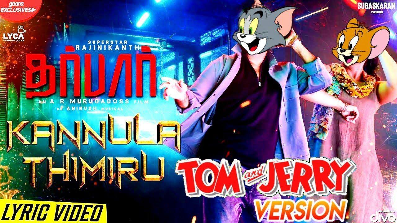 Darbar Kannula Thimiru Tom & Jerry Version   Darbar Tamil