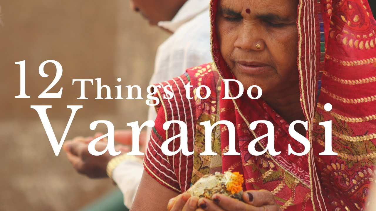Things to Know Before Traveling Varanasi (READ THIS FIRST!) - GRRRL