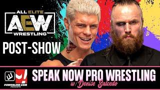 AEW DYNAMITE: HOMECOMING 2021 Post Show Review! | Speak Now Pro Wrestling w/ Denise Salcedo