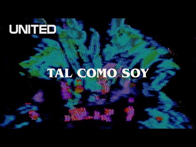 Tal Como Soy - Offical Lyric Video - Hillsong UNITED