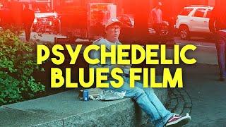 Psychedelic Blues Film in Philadelphia